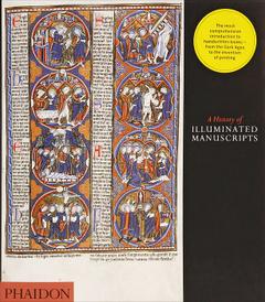 A History of Illuminated Manuscripts,