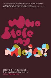 Who Stole My Mojo?,