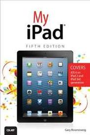My iPad (Covers iOS 6 on iPad 2 and iPad 3rd generation) (5th Edition),