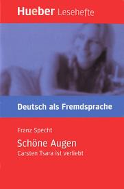 Hueber Lesehefte: Deutsch als Fremdsprache: Schone Augen,