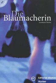 Die Blaumacherin (+ CD),