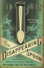 The Disappearing Spoon,