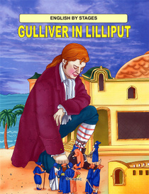 Gulliver in Lilliput,
