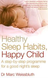 Healthy Sleep Habits, Happy Child,