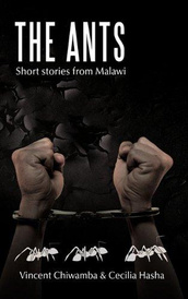 The Ants: Short stories from Malawi,