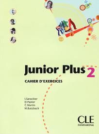 Junior Plus 2: Cahier D'exercices,
