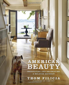 American Beauty: Renovating and Decorating a Beloved Retreat,