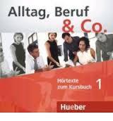Alltag, Beruf & Co.: CD Zum Kursbuch 1 (аудиокурс на CD),