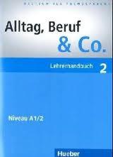 Alltag, Beruf & Co. 2, Lehrerhandbuch,