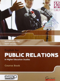 English for Public Relations in Higher Education Studies (English for Specific Academic Purposes),