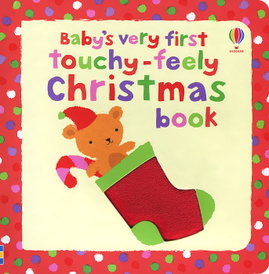 Baby's Very First Touchy-Feely Christmas Book,