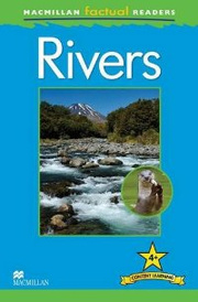 Macmillan Factual Readers: Level 4+: Rivers,
