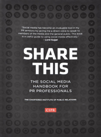 Share This: The Social Media Handbook for PR Professionals,
