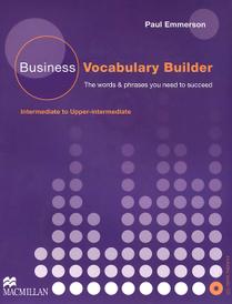 Business Vocabulary Builder: Intermediate to Upper-Intermediate (+ CD),