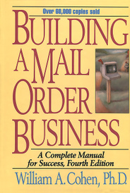 Building a Mail Order Business: A Complete Manual for Success,