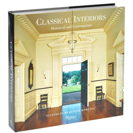 Classical Interiors: Historical and Contemporary,