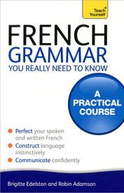 French Grammar You Really Need to Know,