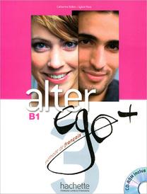 Alter Ego+ 3: Livre de leleve (+ CD-ROM),