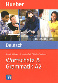 Deutsch: Wortschatz und Grammatik A2,
