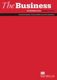 The Business: Intermediate Teacher's Book,