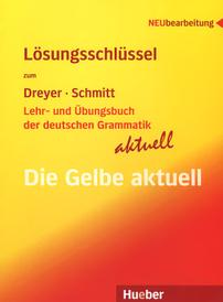 Lehr- Und Ubungsbuch Der Deutschen Grammatik - Aktuell: Losungsschlussel,