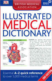 BMA Illustrated Medical Dictionary,