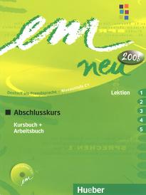 Em Neu Abschlusskurs in Zwei Banden: Kursbuch + Arbeitsbuch, Lektion 1-5 (+ CD-ROM),