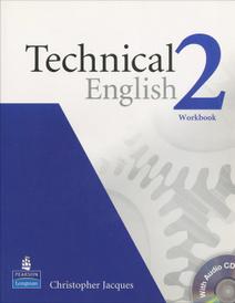 Technical English 2: Workbook (+ CD),