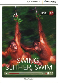 Swing, Slither, Swim: Level A2,
