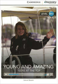 Young and Amazing: Teens at the Top: High Beginning Book with Online Access,