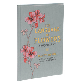 The Language of Flowers: A Miscellany,