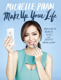 Make Up: Your Life Guide to Beauty, Style, and Success: Online and Off,