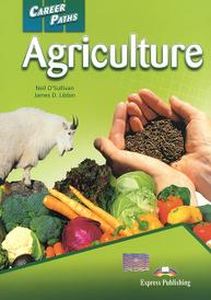 Career Paths: Agriculture: Student's Book, Neil O'Sullivan, James D. Libbin