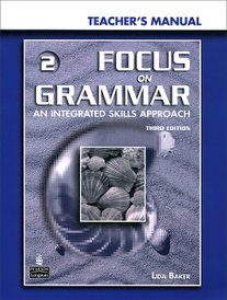 Focus on Grammar 2: Teacher's Manual (+ CD-ROM),