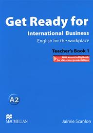 Get Ready for International Business 1: Teacher's Book (+ CD-ROM),