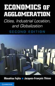 Economics of Agglomeration: Cities, Industrial Location and Globalization,