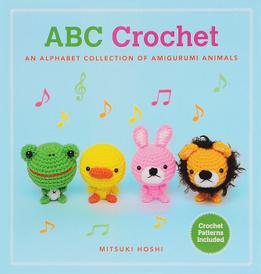 ABC Crochet: An Alphabet Collection of Amigurumi Animals,