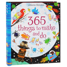 365 Things to Make and Do,