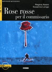 Rose rosse per il commissario: Livello Tre B2 (+ CD),