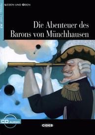 Die Abenteuer des Barons Munchhausen: Niveau Zwei A2 (+ CD),