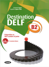 Destination Delf: B2 (+ CD-ROM),
