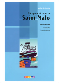 Disparition a Saint-Malo: Niveau A1 (+ CD),