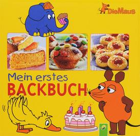 Die Maus - Mein erstes Backbuch,