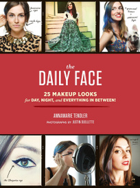 The Daily Face: 25 Makeup Looks for Day, Night, and Everything In Between!,