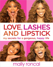 Love, Lashes, and Lipstick: My Secrets for a Gorgeous, Happy Life,