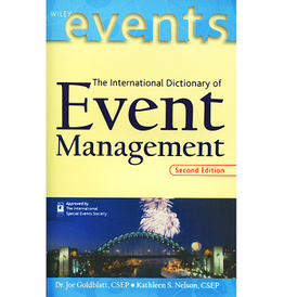 The International Dictionary of Event Management,