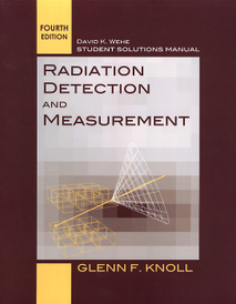 Radiation Detection and Measurement: Student Solutions Manual,
