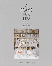 A Frame for Life: The Designs of StudioIlse,