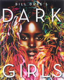 Dark Girls,