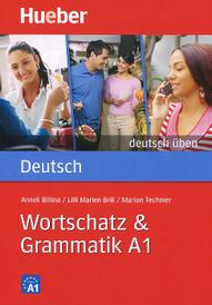 Deutsch Uben: Wortschatz & Grammatik A1,
